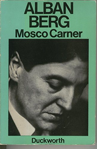 9780715611753: Alban Berg: The Man and His Work
