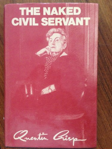 9780715611876: The Naked Civil Servant