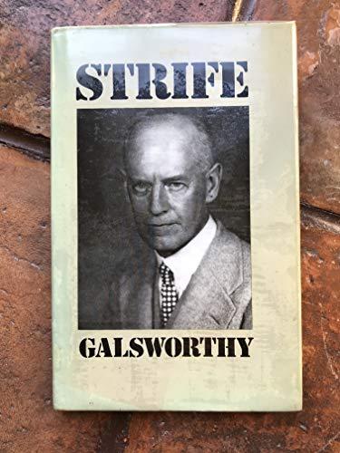 STRIFE: JOHN GALSWORTHY