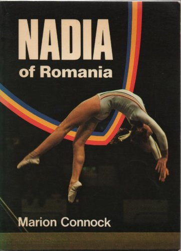 9780715612491: Nadia: Biography of Nadia Comaneci