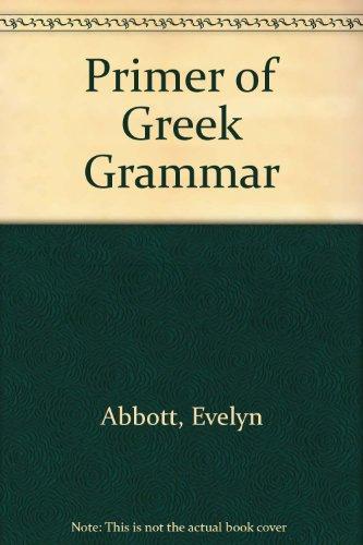 9780715612576: Primer of Greek Grammar