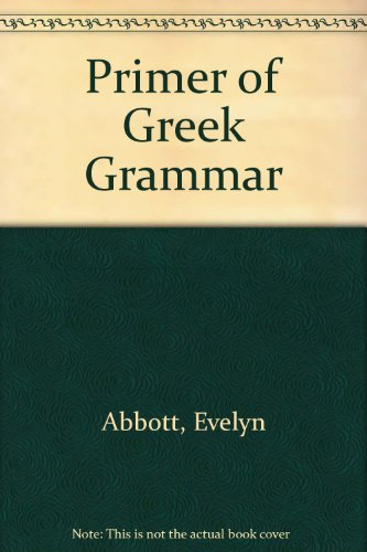 9780715612576: Primer of Greek Grammar