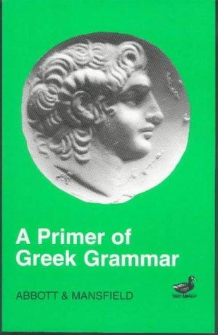 9780715612583: Primer of Greek Grammar
