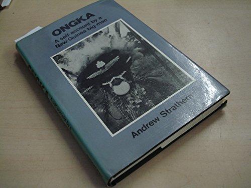 9780715612736: Ongka: Self Account by a New Guinea Big-man