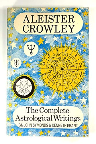 9780715613313: Complete Astrological Writings of Aleister Crowley