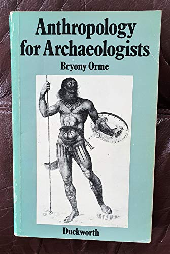 Anthropology for Archaeologists