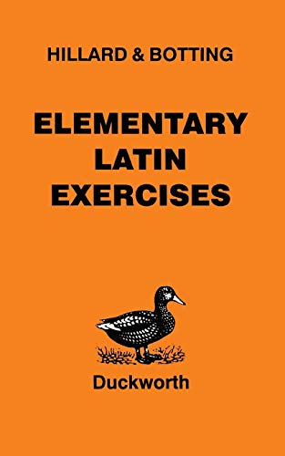 9780715615256: Elementary Latin Exercises: An Introduction to North and Hillard's Latin Prose Composition (English and Latin Edition)