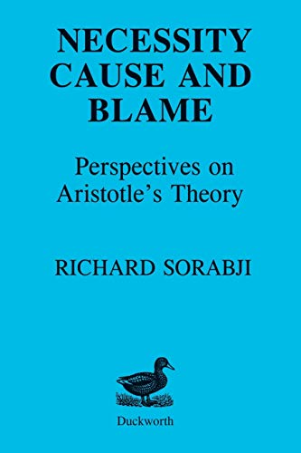 9780715615492: Necessity, Cause and Blame: Perspectives on Aristotle's Theory