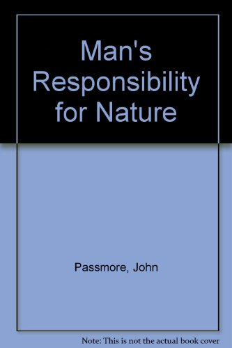 9780715615676: Man's Responsibility for Nature