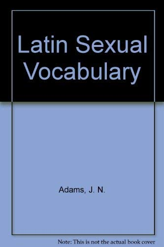 9780715616482: The Latin Sexual Vocabulary