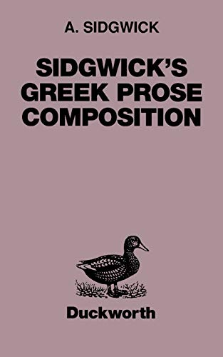 9780715616758: Sidgwick's Greek Prose Composition