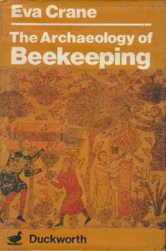 9780715616819: Archaeology of Beekeeping