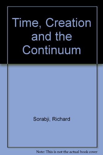 9780715616932: Time Creation and the Continuum