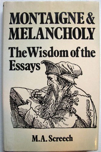 9780715616987: Montaigne and Melancholy: The Wisdom of the Essays
