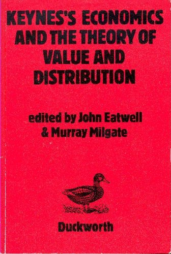 9780715617496: KEYNES'S ECONOMICS AND THE THEORY OF VALUE AND DISTRIBUTION