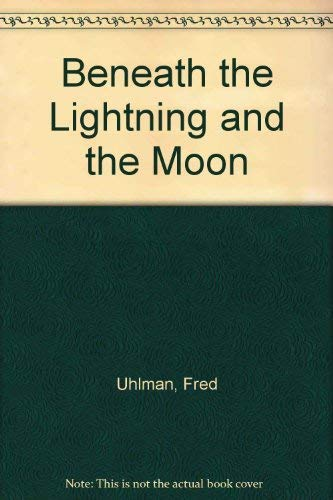 9780715619360: Beneath the Lightning and the Moon