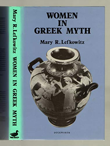 9780715620960: Women in Greek Myth