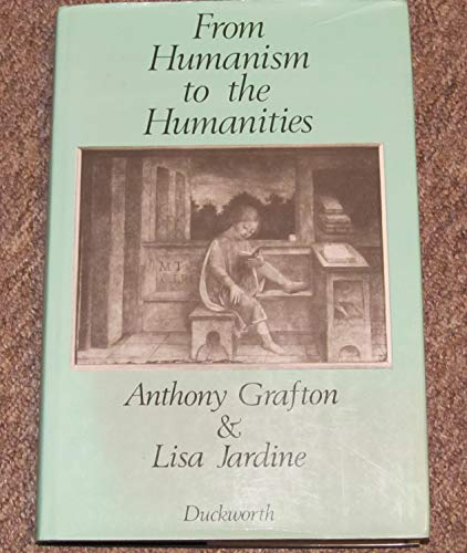 9780715621004: From Humanism to the Humanities