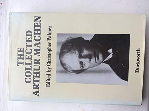 9780715621202: The Collected Arthur MacHen