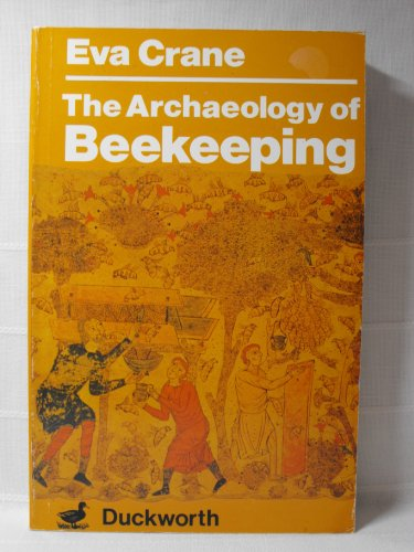 9780715621424: Archaeology of Beekeeping
