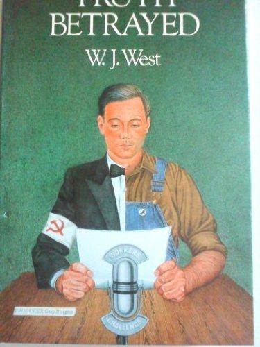 Truth Betrayed: West W J