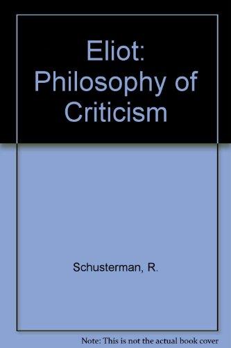 9780715621875: Eliot: Philosophy of Criticism