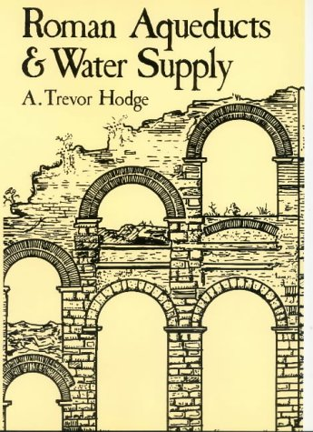 Roman Aqueducts & Water Supply.