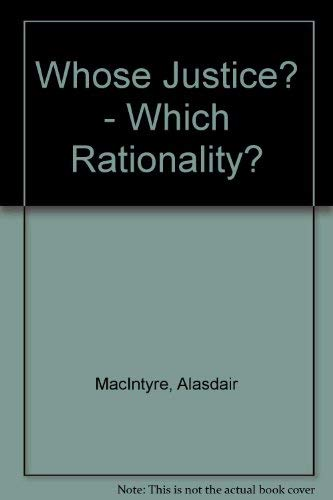 9780715621981: Whose Justice? - Which Rationality?