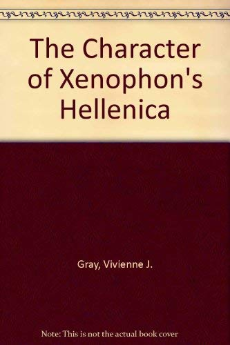 9780715622100: The Character of Xenophons Hellenica