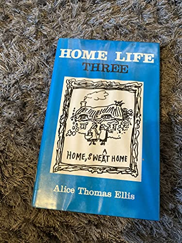 9780715622704: Home Life Three (Spectator Articles)