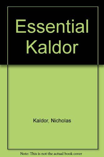 9780715622827: The Essential Kaldor
