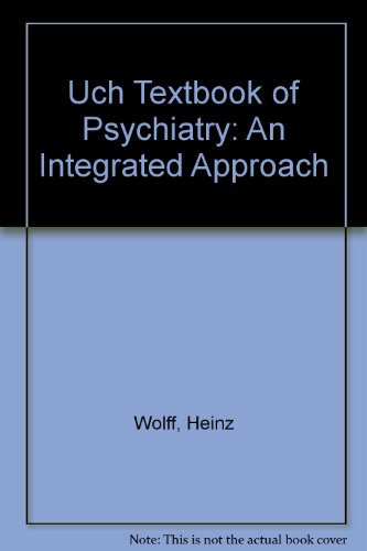 9780715622889: Uch Textbook of Psychiatry: An Integrated Approach