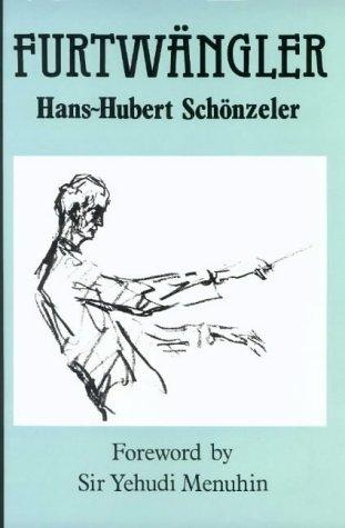 Furtwängler: Schönzeler, Hans-Hubert