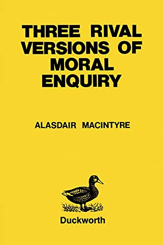 9780715623374: Three Rival Versions of Moral Enquiry (Paperduck)