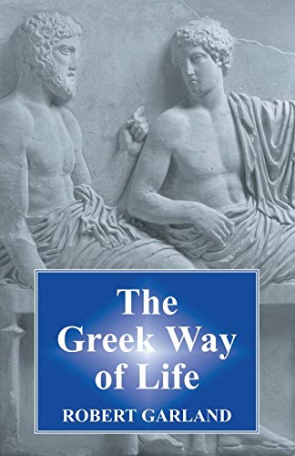 9780715623770: The Greek Way of Life