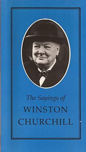 9780715623893: The Sayings of Winston Churchill (Duckworth Sayings Series)