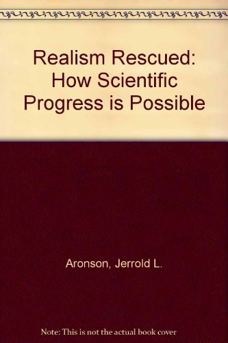 9780715624760: Realism Rescued: How Scientific Progress is Possible