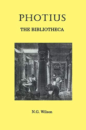9780715626122: Photius: The Bibliotheca (Selected Works)