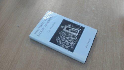 9780715626351: Shattered Eagles: Balkan Fragments