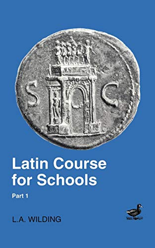 9780715626740: Latin Course for Schools Part 1