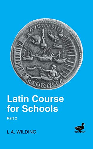 9780715626757: Latin Course for Schools, Part 2 (2nd edition)
