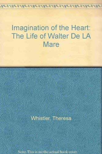 9780715626856: Imagination of the Heart: The Life of Walter De LA Mare