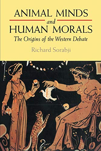 9780715627280: Animal Minds and Human Morals: The Origins of the Western Debate
