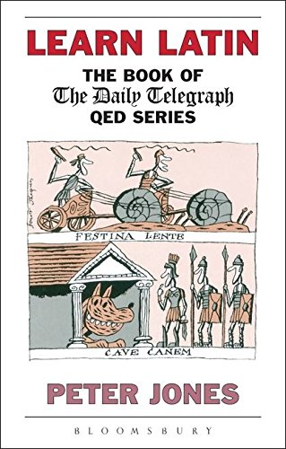 9780715627570: Learn Latin: The Book of the Daily Telegraph QED Series (Greek and Latin Language)