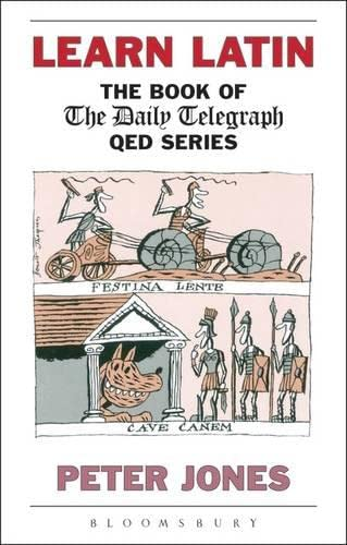 9780715627570: Learn Latin: The Book of the 'Daily Telegraph' Q.E.D.Series (Greek and Latin Language)