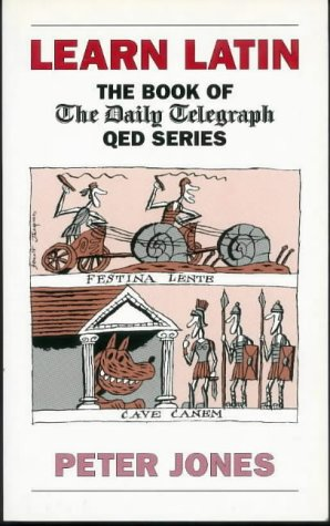 9780715627570: Learn Latin: The Book of the Daily Telegraph QED Series