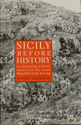 9780715627648: Sicily Before History: An Archaeological Survey from the Palaeolithic to the Iron Age