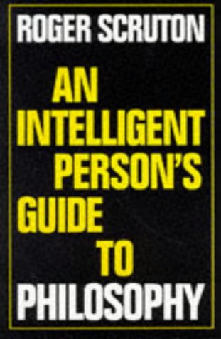 9780715627891: An Intelligent Person's Guide to Philosophy (Intelligent Person's Guide Series)