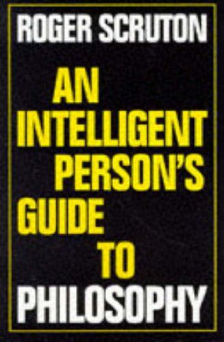 9780715627891: An Inteligent Person's Guide to Philosophy (Intelligent Person's Guide Series)