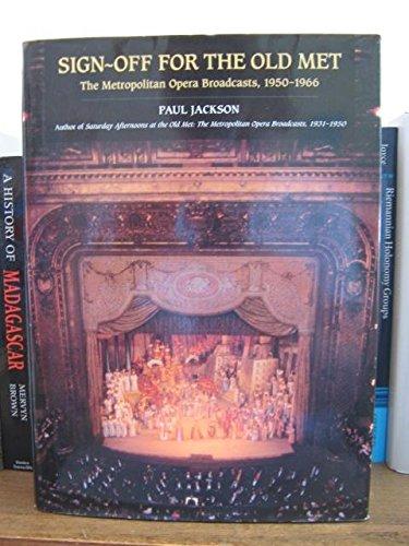 9780715628058: Sing-off for the Old Met: Metropolitan Opera Broadcasts, 1950-66